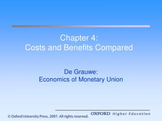 Chapter 4: Costs and Benefits Compared
