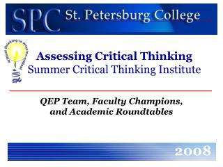 Assessing Critical Thinking Summer Critical Thinking Institute
