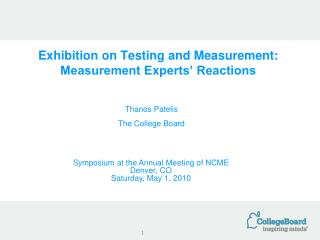 Exhibition on Testing and Measurement: Measurement Experts' Reactions