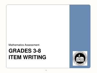 grades 3-8  ITEM WRITING