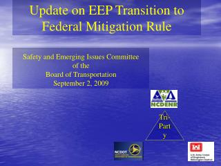 Update on EEP Transition to Federal Mitigation Rule