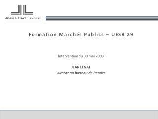 Formation Marchés Publics – UESR 29
