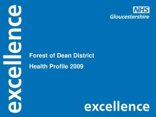 Forest of Dean District Health Profile 2009