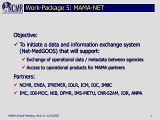 Work-Package 5: MAMA-NET