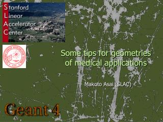 Some tips for geometries of medical applications