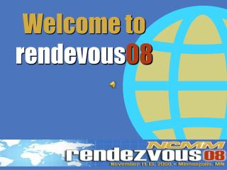 Welcome to  rendevous 08