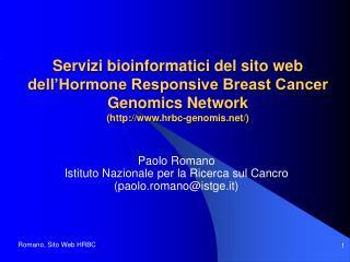 Paolo Romano Istituto Nazionale per la Ricerca sul Cancro (paolo.romano@istge.it)