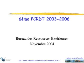 6ème PCRDT 2003-2006