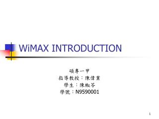 WiMAX INTRODUCTION