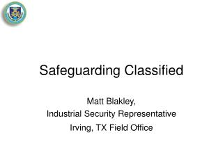 Safeguarding Classified