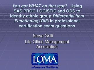 Steve Grilli Life Office Management Association