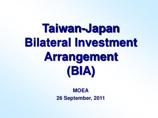 Taiwan-Japan  Bilateral Investment Arrangement  (BIA)