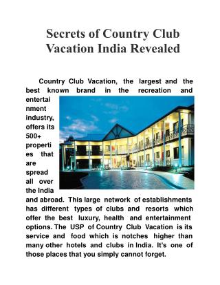 Secrets of Country Club Vacation India Revealed
