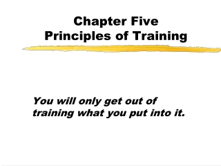 PRINCIPLES OF TRAINIING