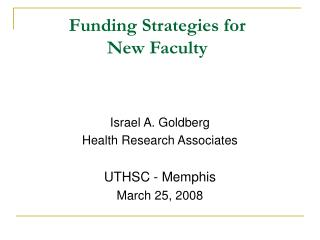 Funding Strategies for  New Faculty
