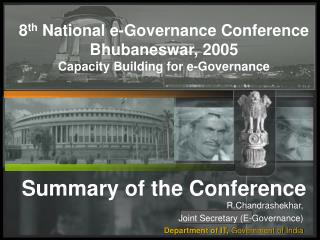 8 th  National e-Governance Conference Bhubaneswar, 2005 Capacity Building for e-Governance