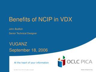 Benefits of NCIP in VDX