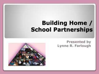 Building Home / School Partnerships