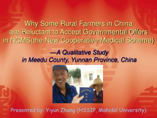 —A Qualitative Study  in Meedu County, Yunnan Province, China