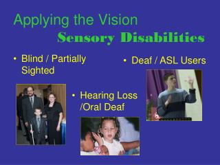 Applying the Vision Sensory Disabilities