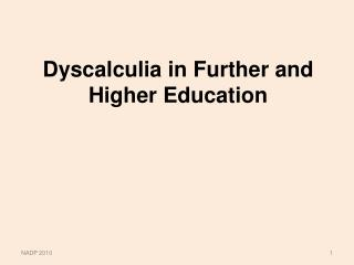 Dyscalculia in Further and Higher Education