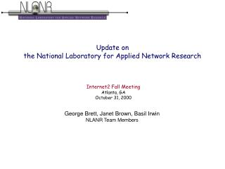 Update on  the National Laboratory for Applied Network Research