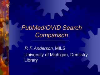 PubMed/OVID Search Comparison
