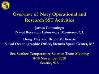 Overview of Navy Operational and Research SST Activities