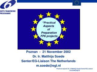 Poznan  -  21 November 2002 Dr. Ir. Matthijs Soede Senter