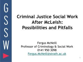 Criminal Justice Social Work After McLeish: Possibilities and Pitfalls