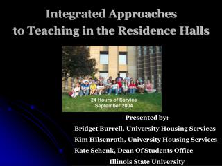 Integrated Approaches  to Teaching in the Residence Halls