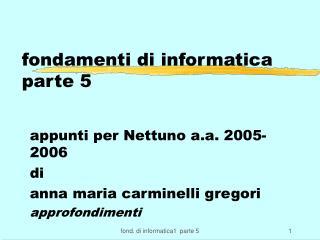 fondamenti di informatica  parte 5
