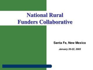 Santa Fe, New Mexico January 20-22, 2003