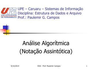 Análise Algorítmica (Notação Assintótica)
