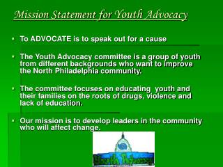 Mission Statement for  Youth  Advocacy