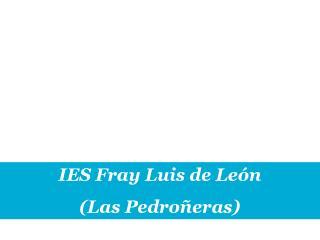 IES Fray Luis de León  (Las Pedroñeras)