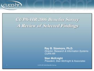 CUPA-HR 2006 Benefits Survey  A Review of Selected Findings
