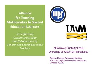 Milwaukee Public Schools University of Wisconsin-Milwaukee