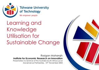 Learning and Knowledge Utilisation for Sustainable Change