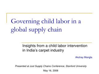 Governing child labor in a global supply chain
