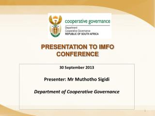 PRESENTATION TO IMFO CONFERENCE