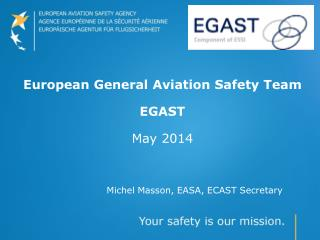 Michel Masson, EASA, ECAST Secretary