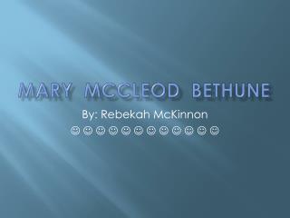 Mary   McCleod   Bethune