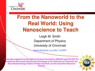 From the Nanoworld to the Real World: Using Nanoscience to Teach
