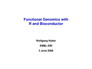 Functional Genomics with R and Bioconductor
