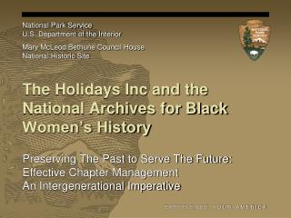 The Holidays Inc and the National Archives for Black Women�s History
