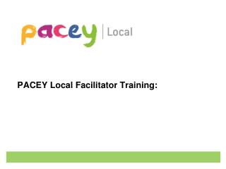 PACEY Local Facilitator Training: