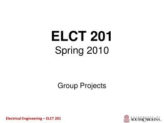 ELCT 201 Spring 2010
