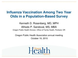 Influenza Vaccination Among Two Year Olds in a Population-Based Survey