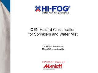 CEN Hazard Classification for Sprinklers and Water Mist